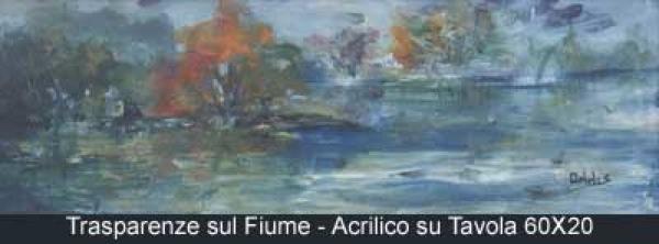 trasparenze sul fiume acrilico su tavola 60x20